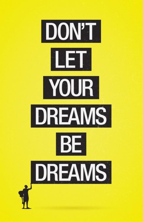 Dream big! So true! #springintothedream