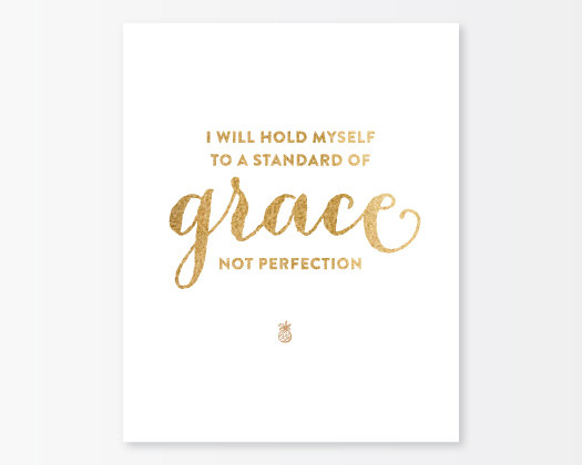 Grace Not Perfection 8x10 Print - Gold & White