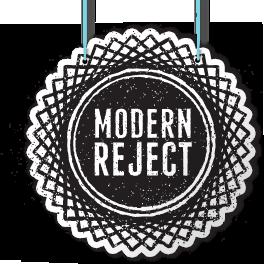 Modern Reject