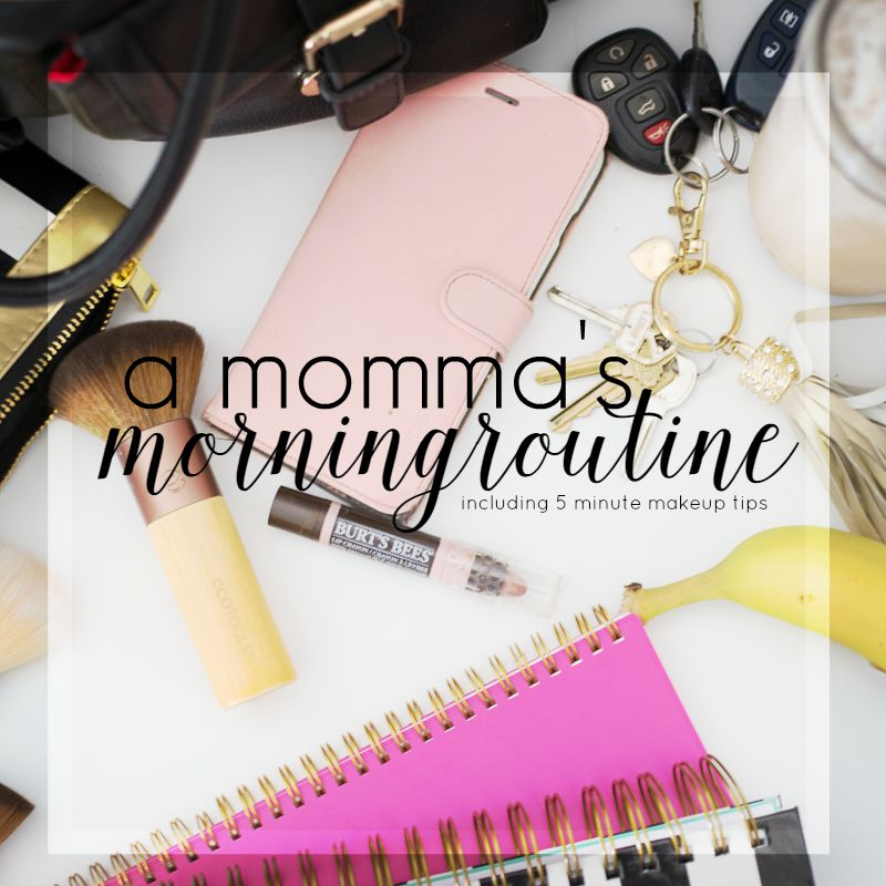 A Mom's Morning Routine