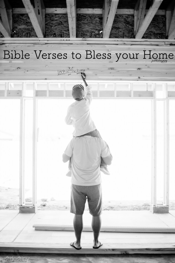 Bible Verses to Bless your Home | Just Destiny